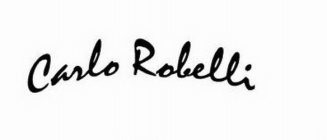 CARLO ROBELLI