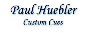 HUEBLER POOL CUES
