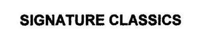 SIGNATURE CLASSICS