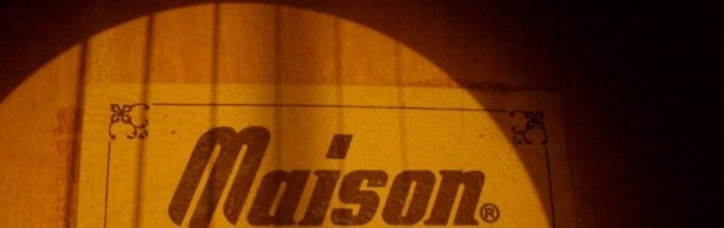 MAISON GUITAR