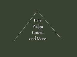 PINE RIDGE KNIVES
