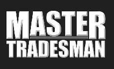 MASTER TRADESMAN