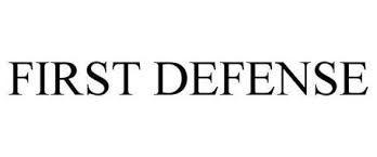 FIRST DEFENSE