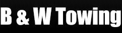 B&W TOWING