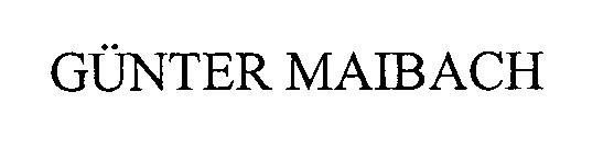 GUNTER MAIBACH