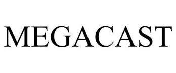 MEGA CAST