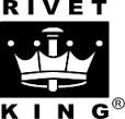 RIVET KING