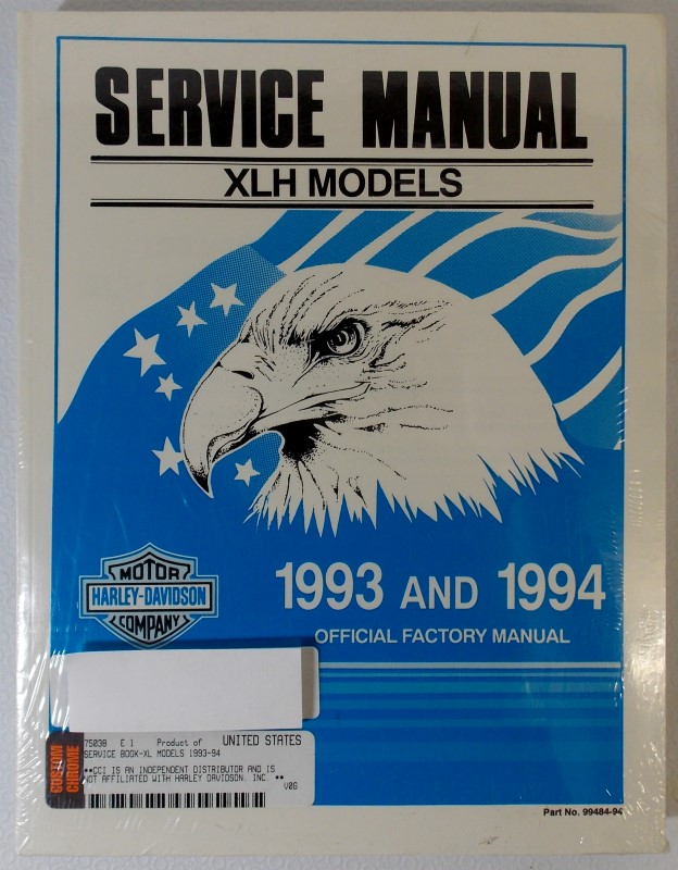 HARLEY DAVIDSON 1993 AND 1994 XLH MODELS OFFICIAL FACTORY MANUAL