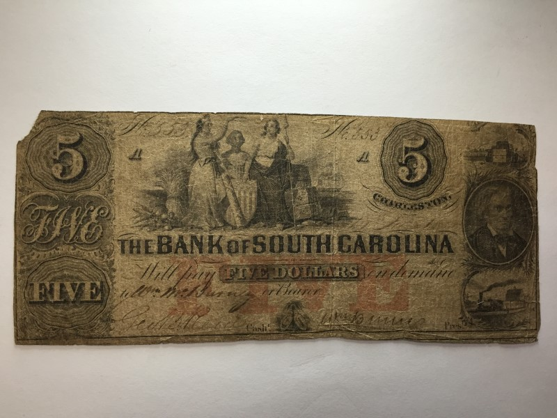 FIVE DOLLAR BILL FROM STATE BANK OF SOUTH CAROLINA CHARLESTON