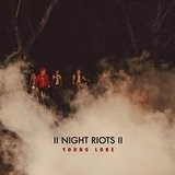 NIGHT RIOTS - YOUNG LORE