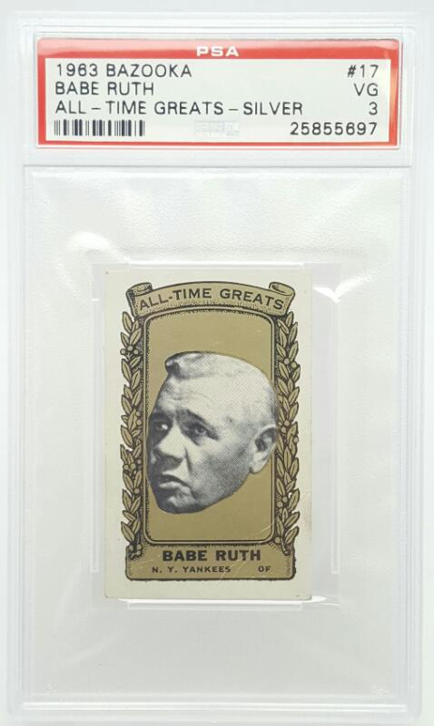 1963 BAZOOKA BABE RUTH ALL-TIME GREATS-SILVER PSA RATED VG-3