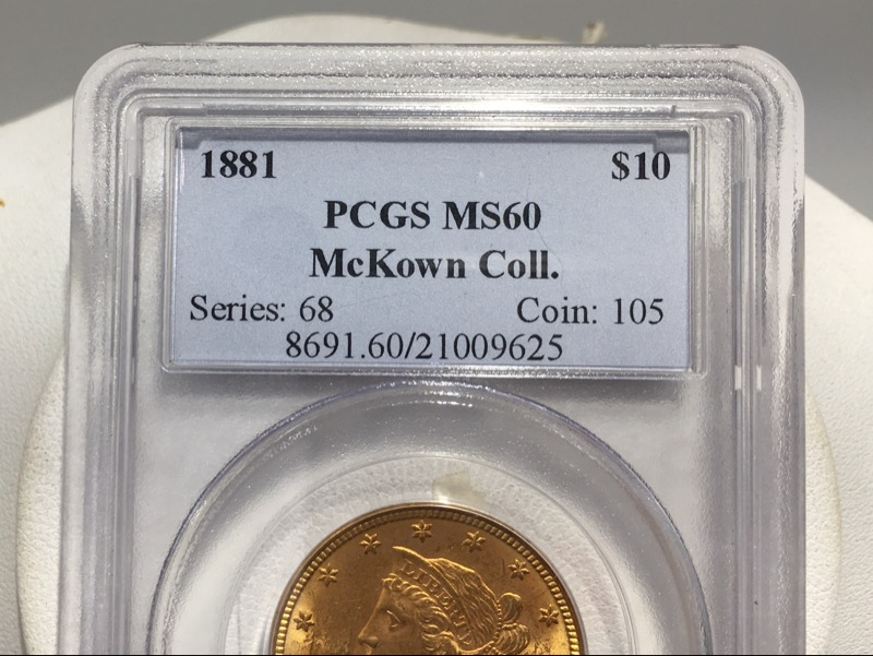 1881 $10 Gold Liberty Head Eagle - PCGS MS60 McKown Collection