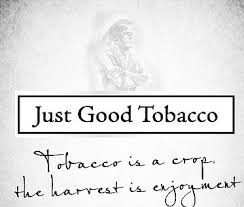 JUST GOOD TOBACCO