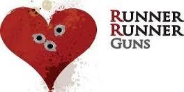 RUNNER RUNNER GUNS