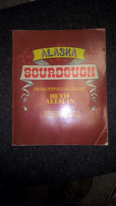 ALASKA SOURDOUGH COOKBOOK